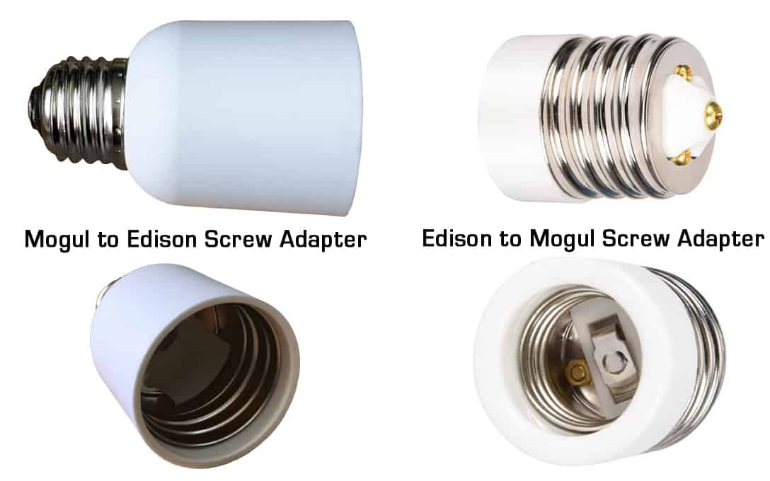 Go from Mogul to Edison Screw or from Edison to Mogul Screw